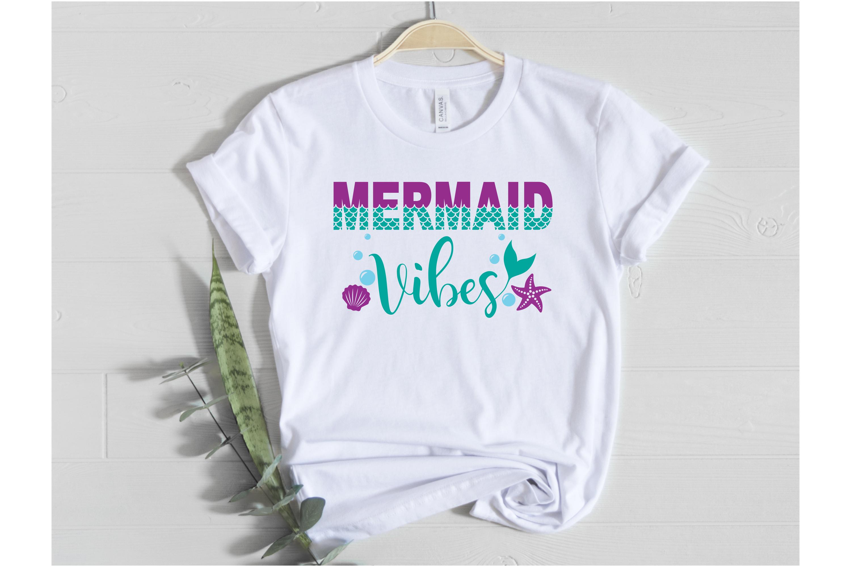 Mermaid Vibes SVG | Mermaid Vibes |Mermaid Birthday Girl svg example image 2
