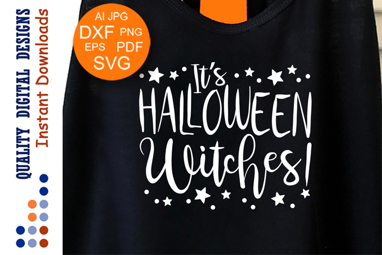 It's Halloween Witches svg DIGITAL DOWNLOAD cut files example image 1