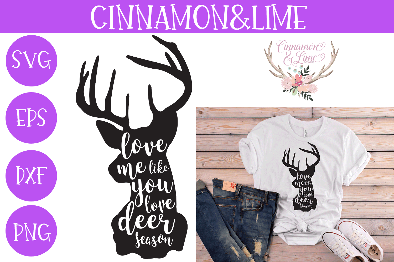 Love Me Like You Love Deer Season SVG example image 1