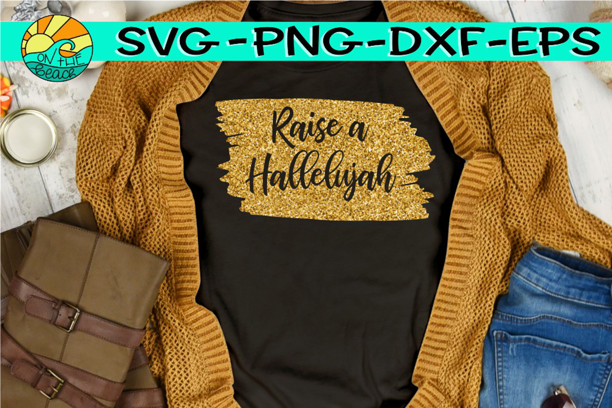 Raise A Hallelujah - SVG DXG PNG EPS example image 1