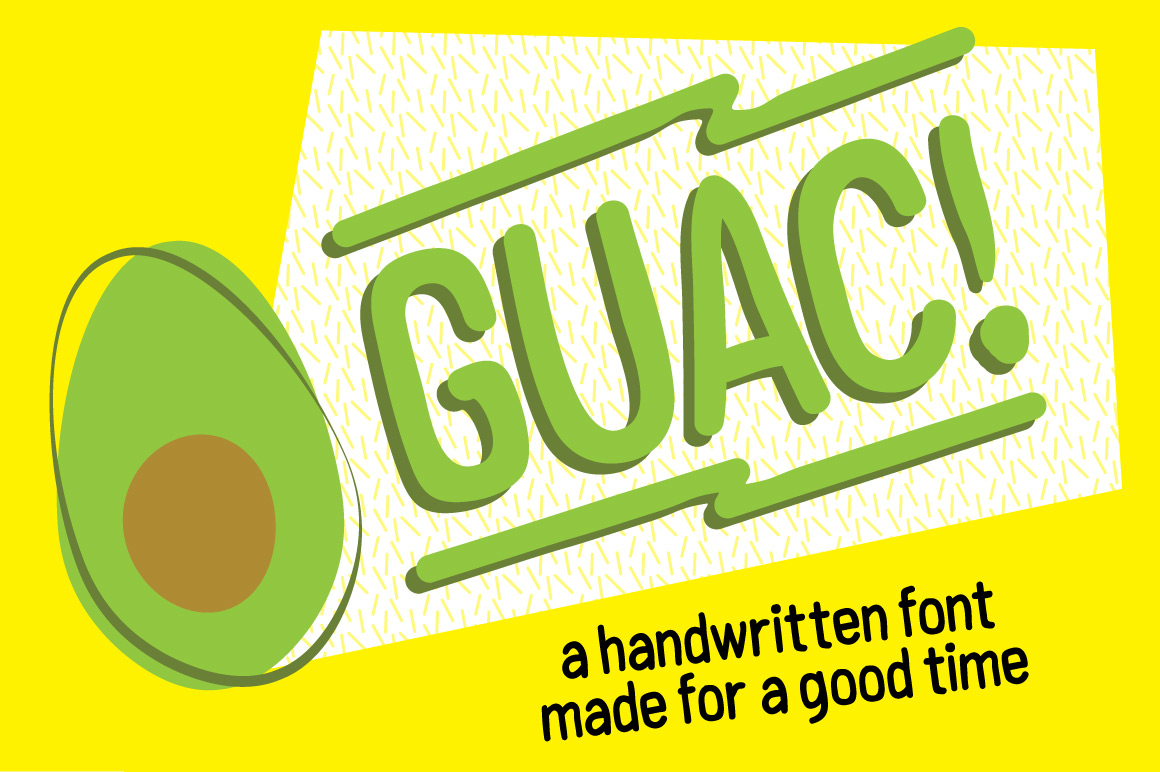 GUAC! Handmade Font For A Good Time. example image 1