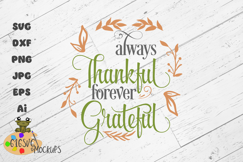 Always Thankful Forever Grateful SVG example image 1