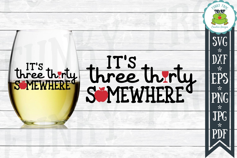 It's Three Thirty Somewhere - Teacher SVG Cut File example image 1