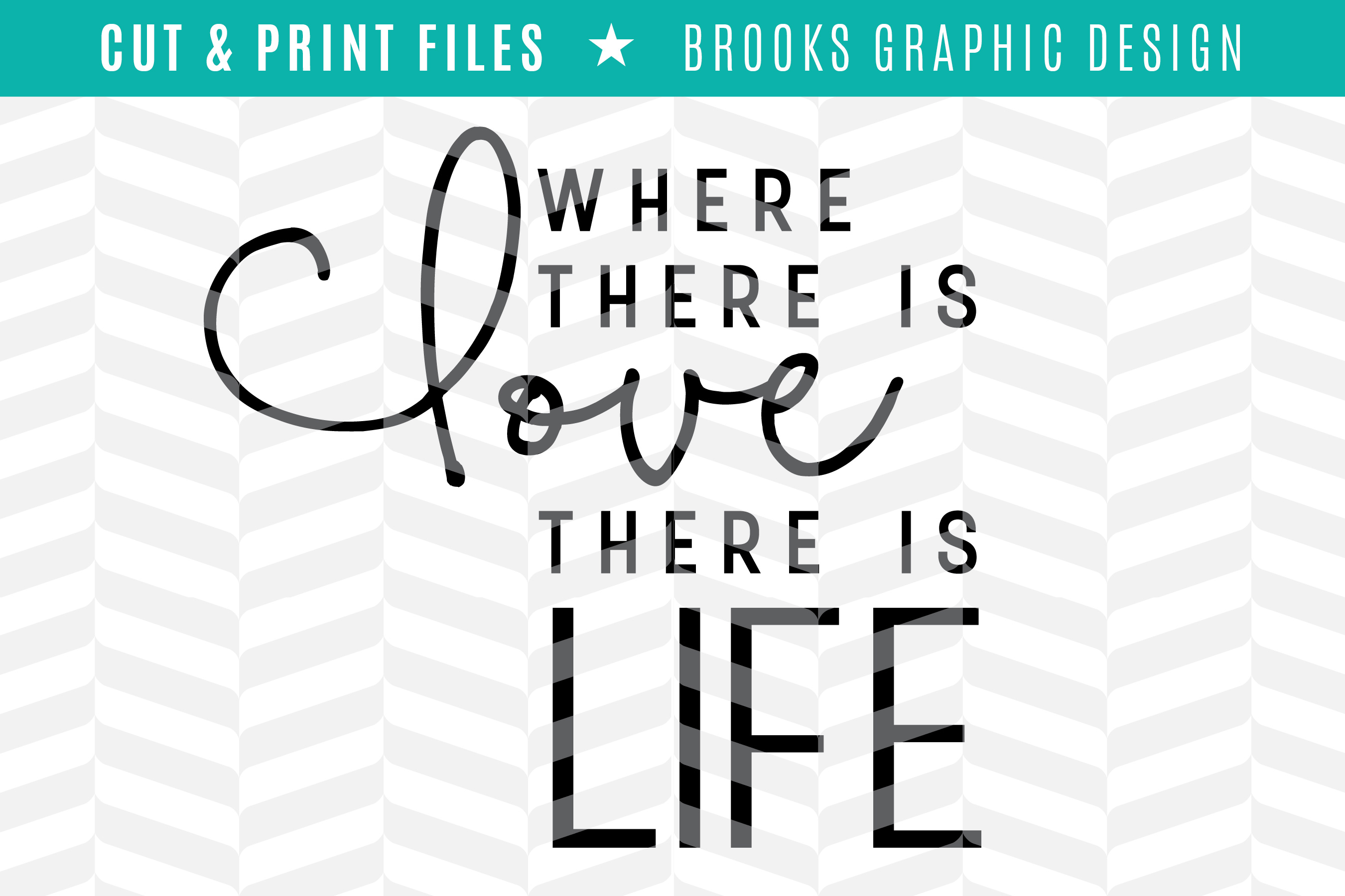 Love & Life - DXF/SVG/PNG/PDF Cut & Print Files example image 1