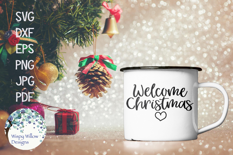 Welcome Christmas.Welcome Christmas Christmas Svg Cut File