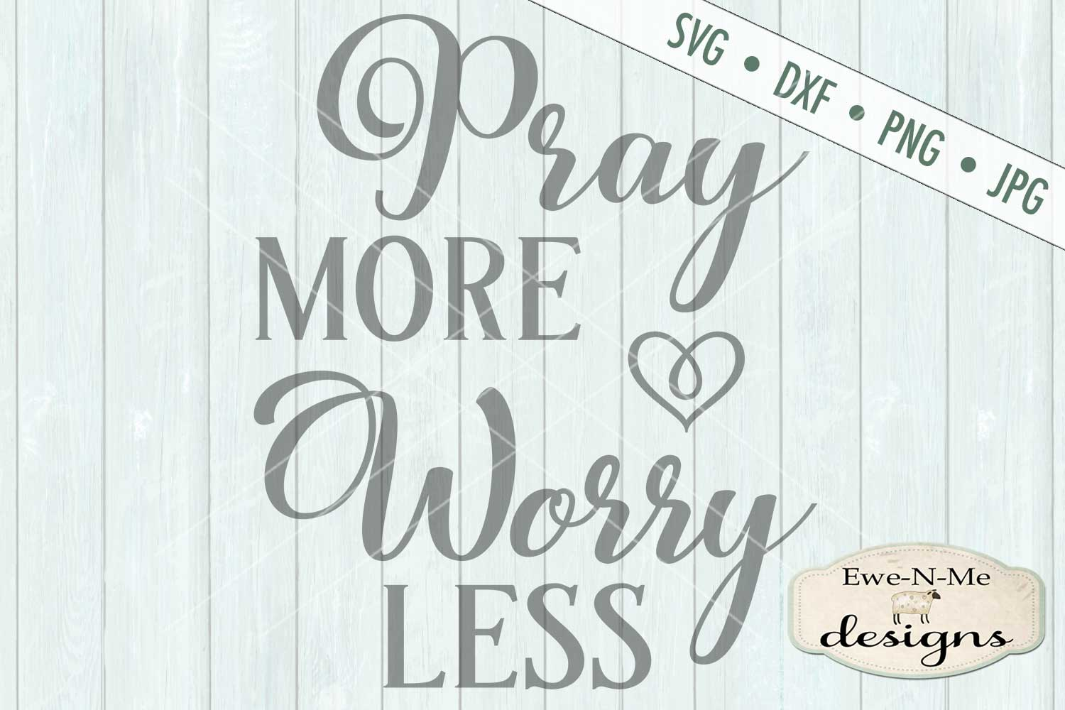 Pray More Worry Less SVG DXF Cut File example image 2