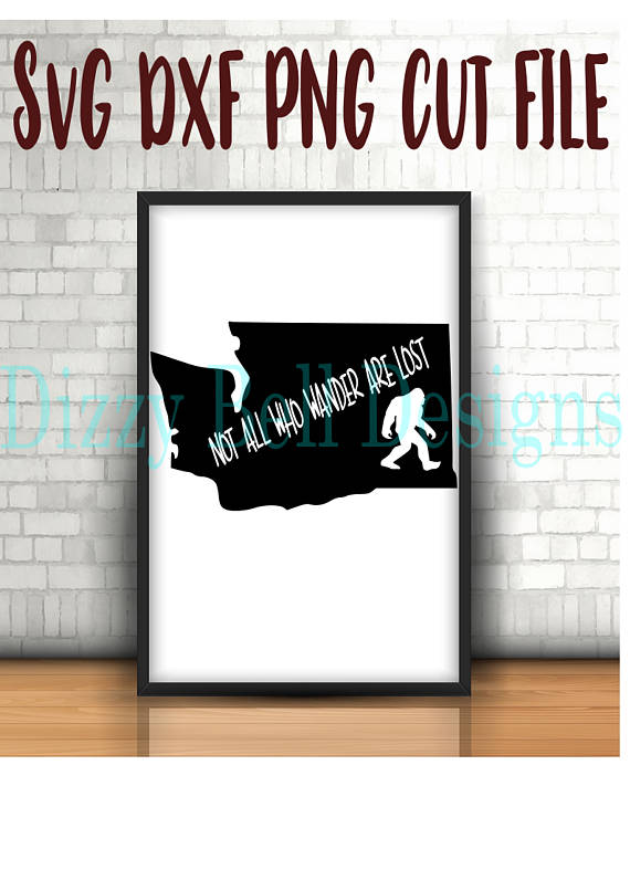 WASHINGTON State Sasquatch File PNW, Digital Instant Download, svg Cut Files for Silhouette & Cricut, WA State, Not all who wander are lost example image 1