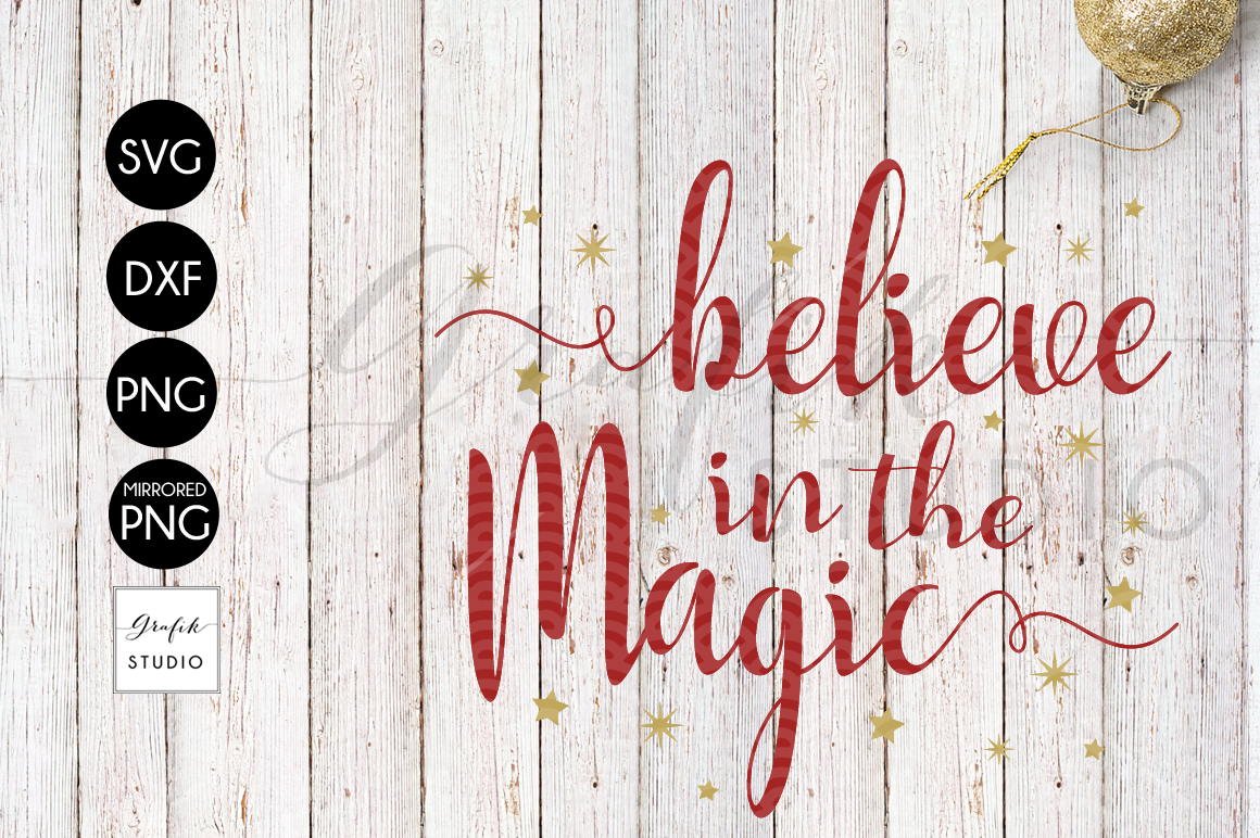 Believe in the Magic CHRISTMAS SVG for Cricut example image 2