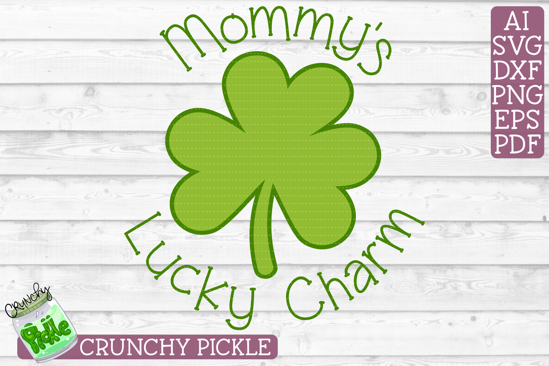 Mommy's Lucky Charm - St Patrick's Day SVG File example image 2