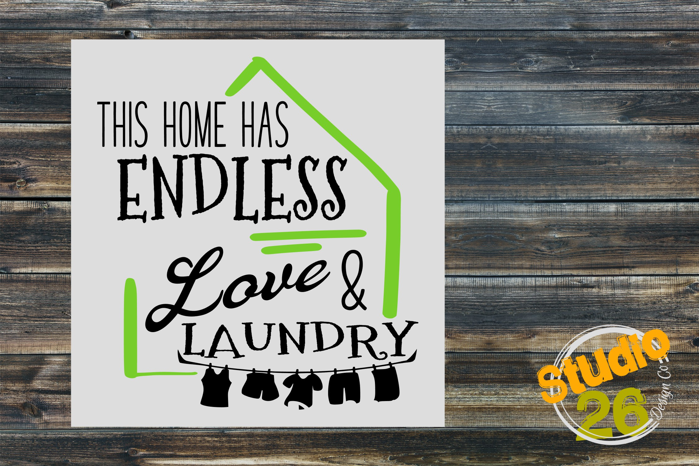 This Home Has Endless Love & Laundry SVG example image 1