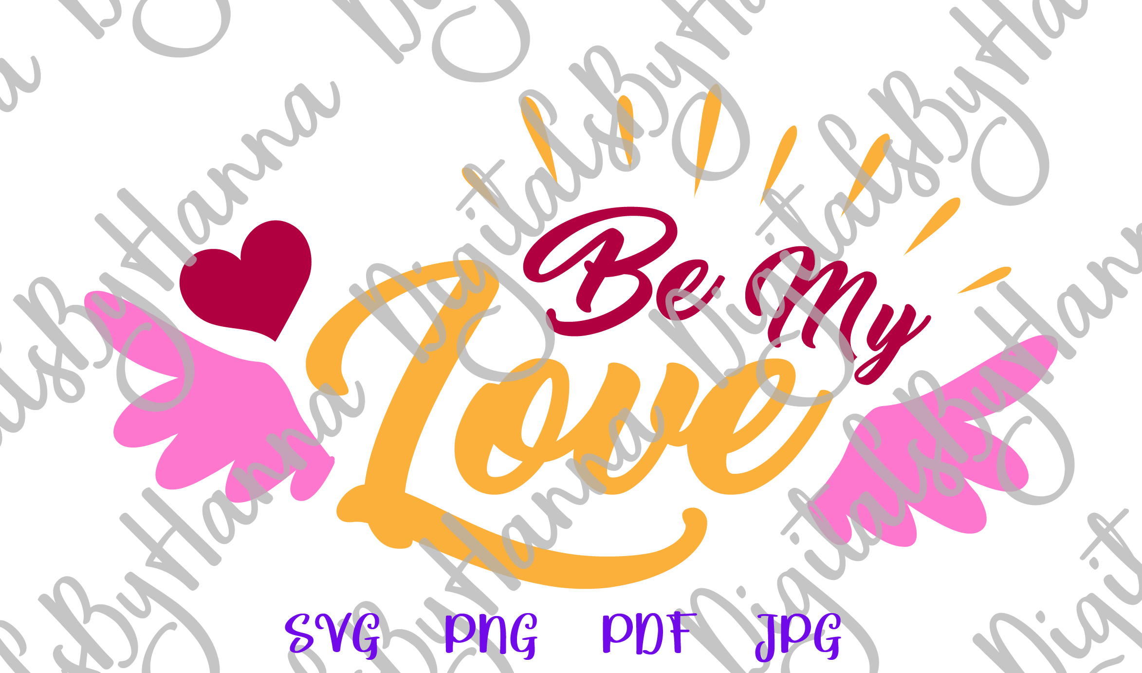 Be My Love Happy Valentines Day Sign Print & Cut PNG SVG example image 4