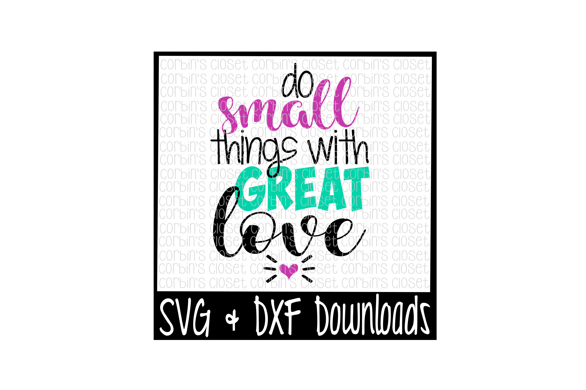 Do Small Things With Great Love Cut File example image 1
