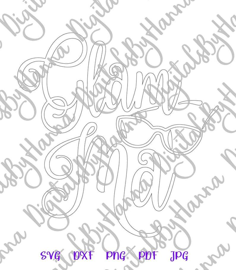 Glam Ma Glamorous Grandma Sign Print & Cut PNG SVG Glamma example image 5