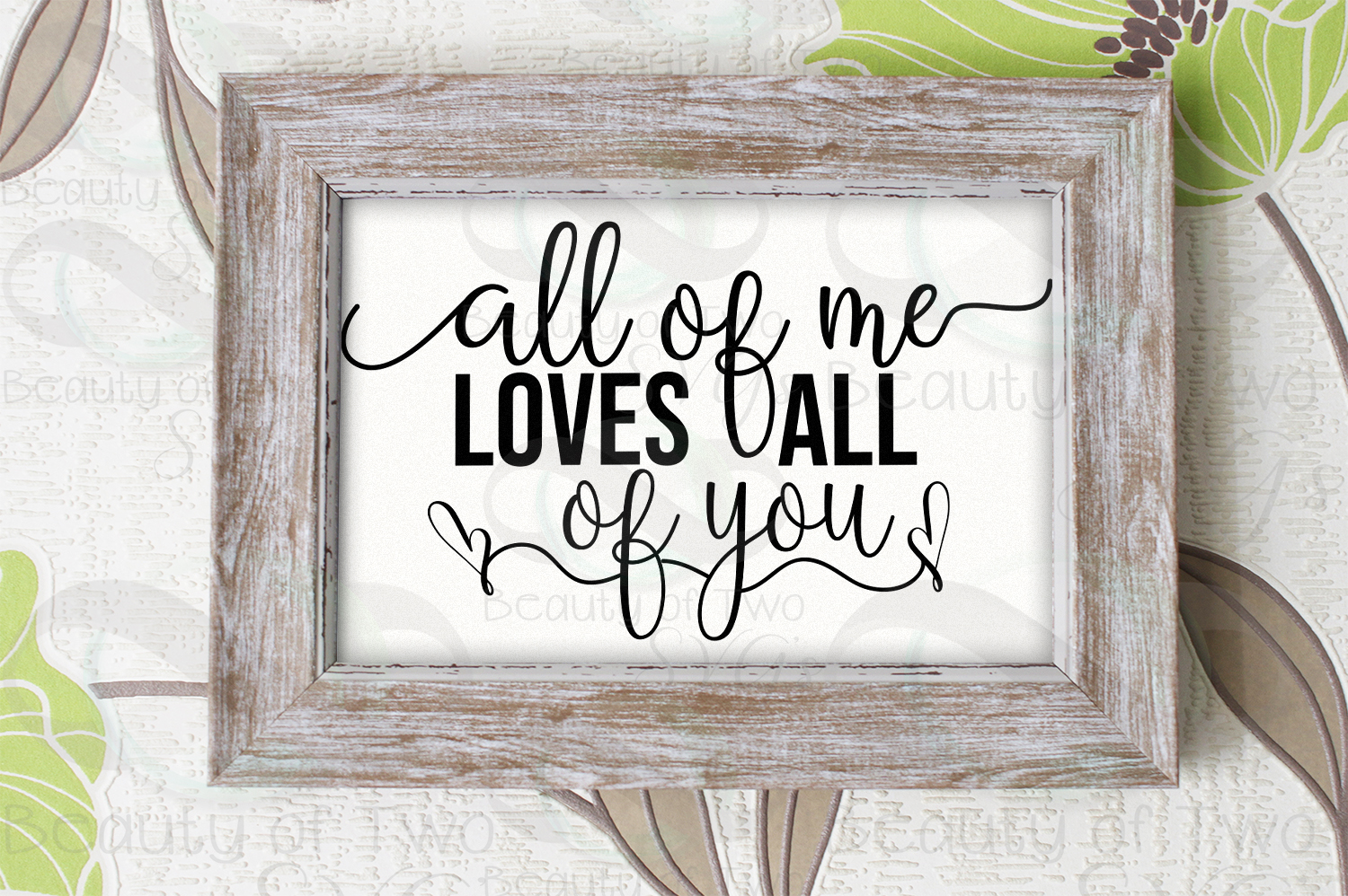 All of me loves all of you, love svg, wedding love svg example image 3