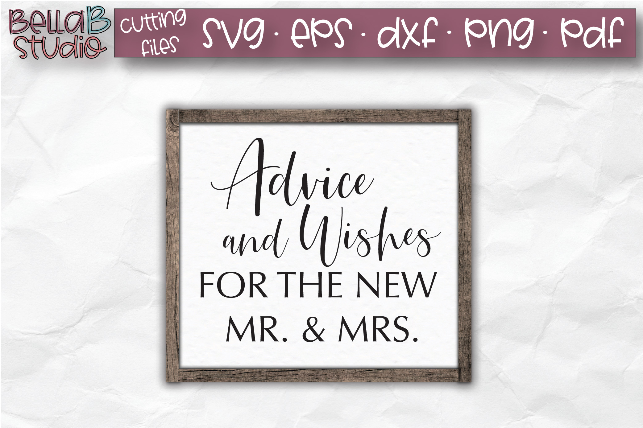 Wedding Sign SVG, Advice And Wishes For The New Mr And Mrs example image 1