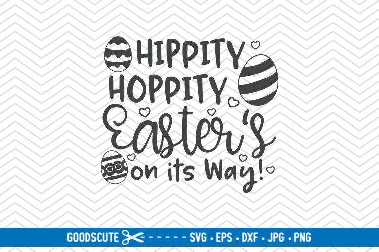 Hippity Hoppity Easter's on its Way - SVG DXF JPG PNG EPS example image 1