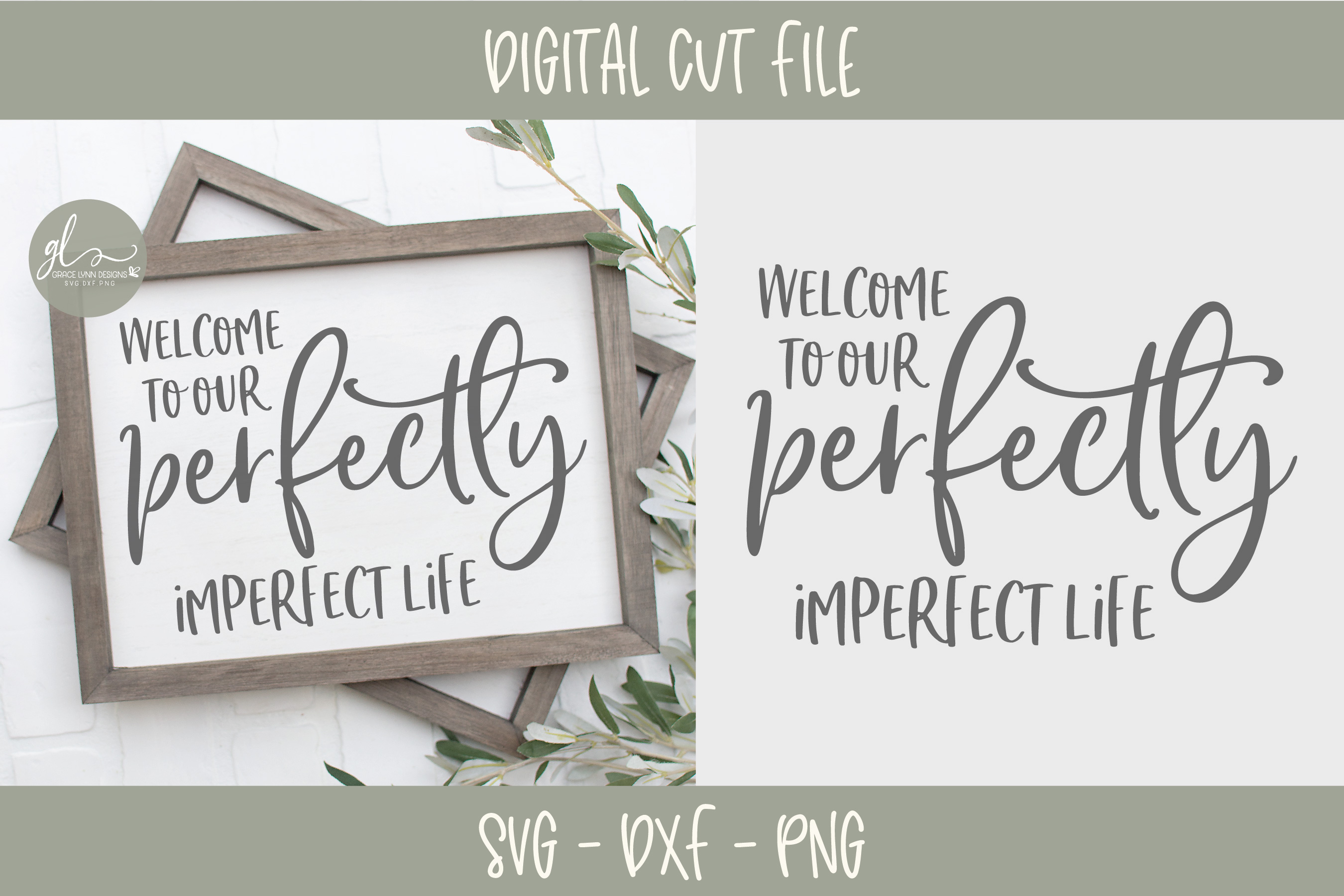 Welcome To Our Perfectly Imperfect Life - SVG Cut File example image 1