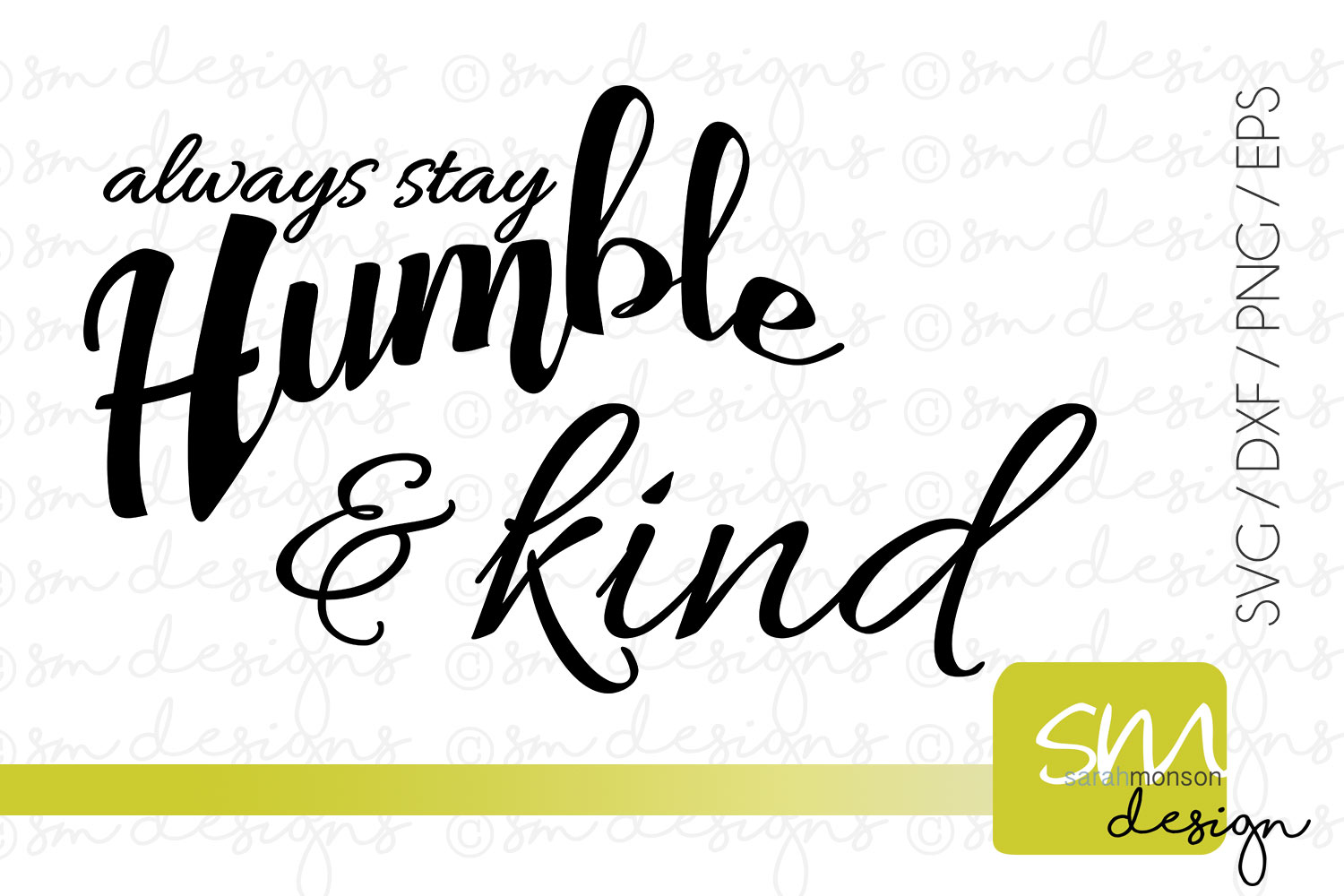 Always Stay Humble & Kind example image 1