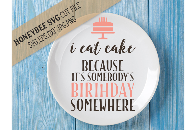 I Eat Cake svg Birthday svg example image 1