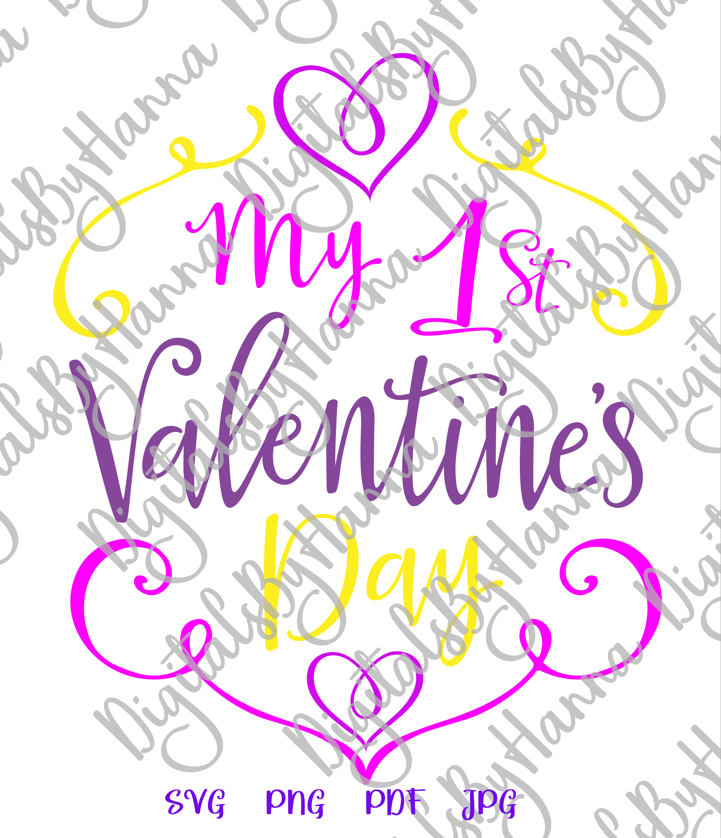 My 1st valentine's day first Year Sign Print & Cut PNG SVG example image 4