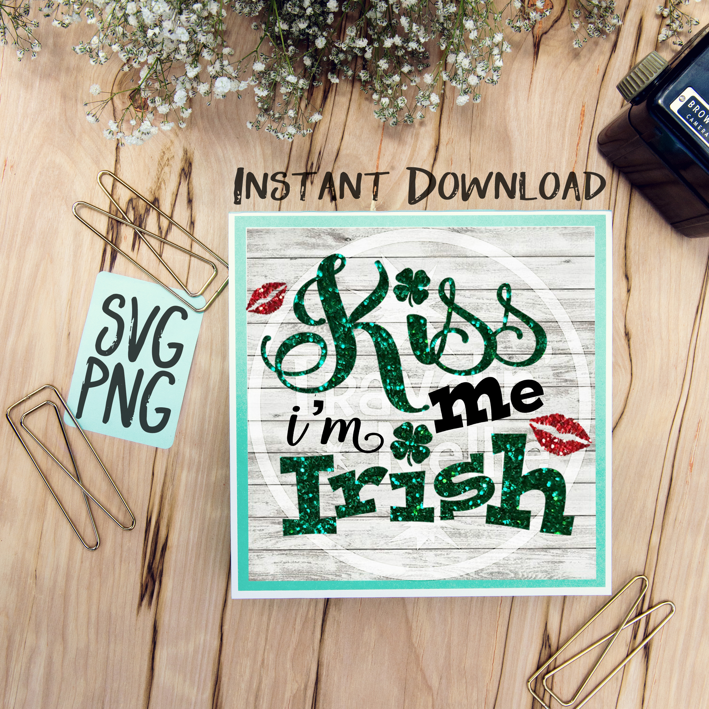 Kiss Me I'm Irish SVG PNG Cricut Cameo Silhouette Brother Scan & Cut Crafters Cutting Files for Vinyl Cutting Sign Making example image 1