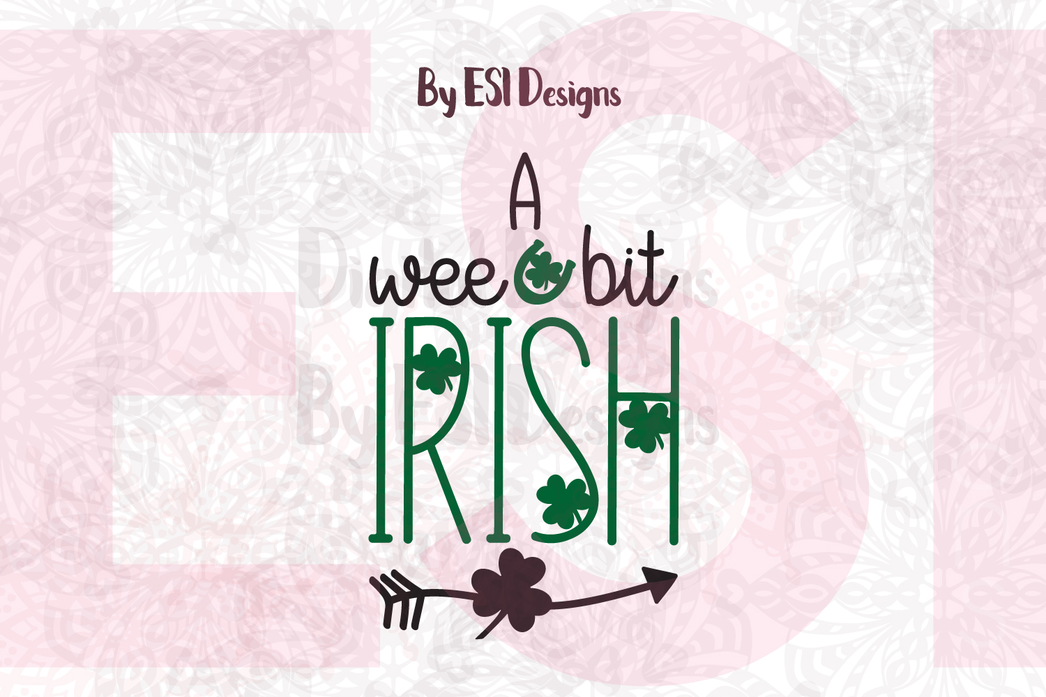 A Wee Bit Irish   St Patrick's Day Quote Design example image 1