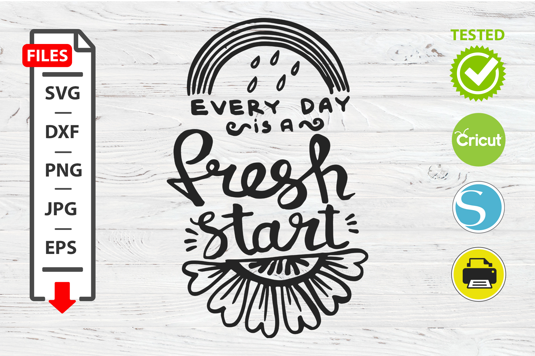 Fresh start motivational quote SVG Cricut Silhouette design example image 1
