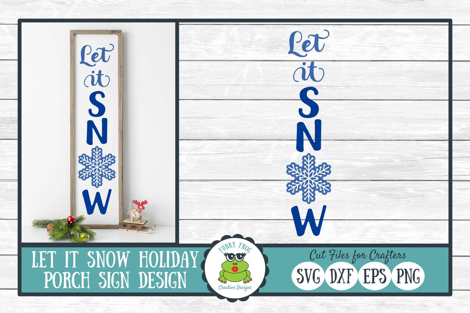 Let It Snow Holiday Porch Sign Design - Christmas SVG example image 1
