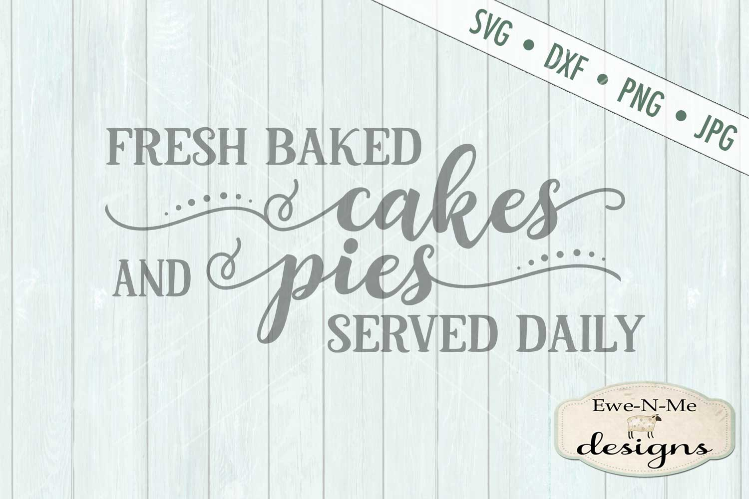 Fresh Baked Cakes Pies - Bakery - Kitchen - SVG DXF Files example image 2