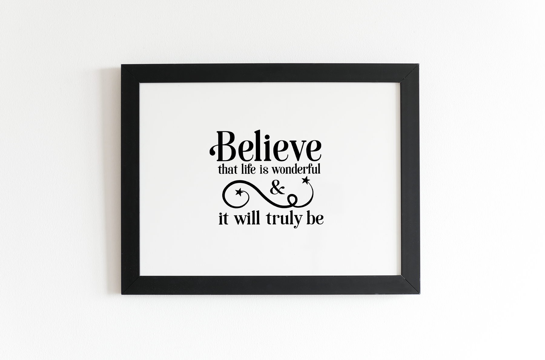 Believe that Life is Wonderful, An Inspirational Life SVG example image 4