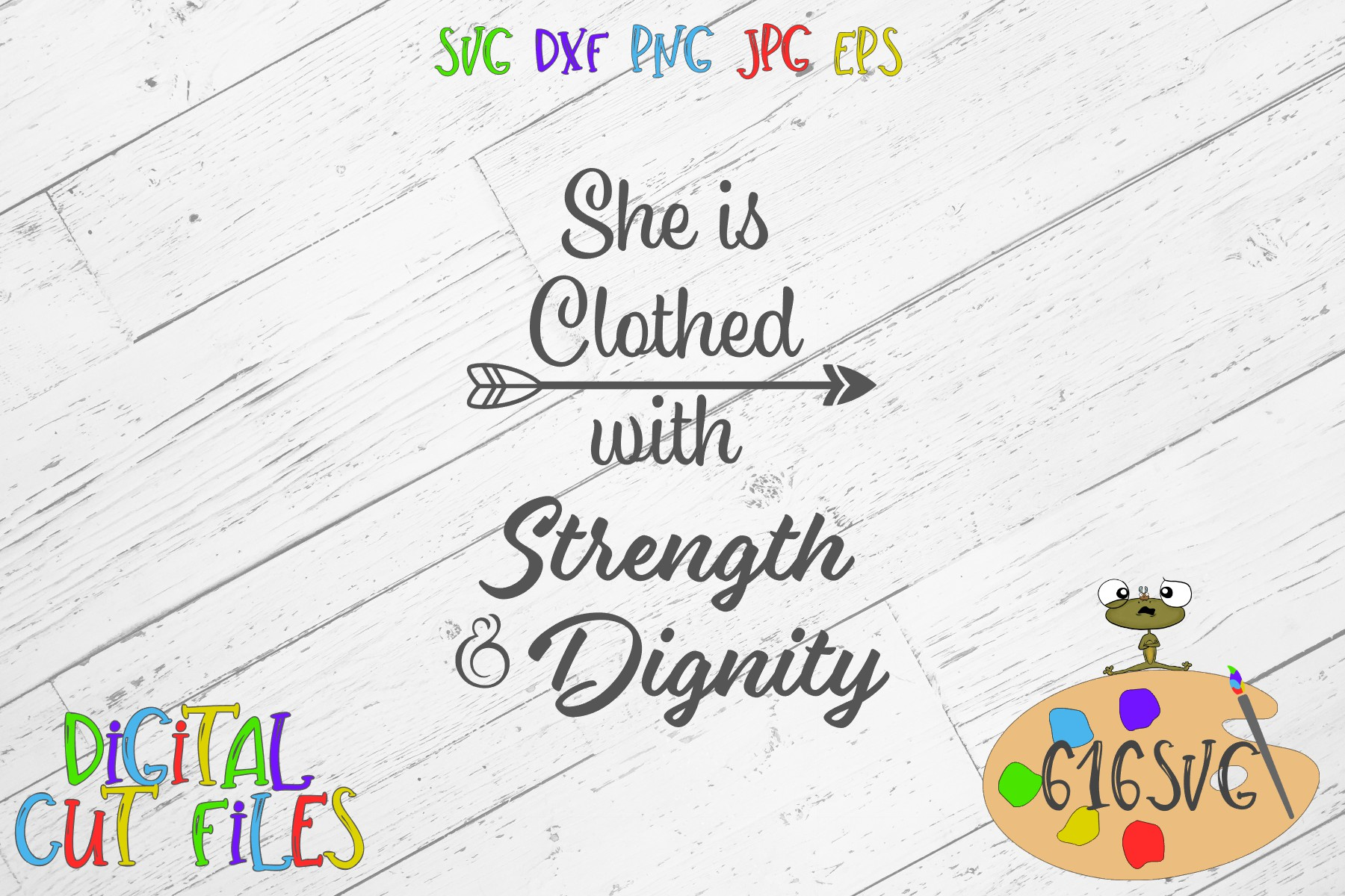 She is Clothed with Strength and Dignity SVG example image 2