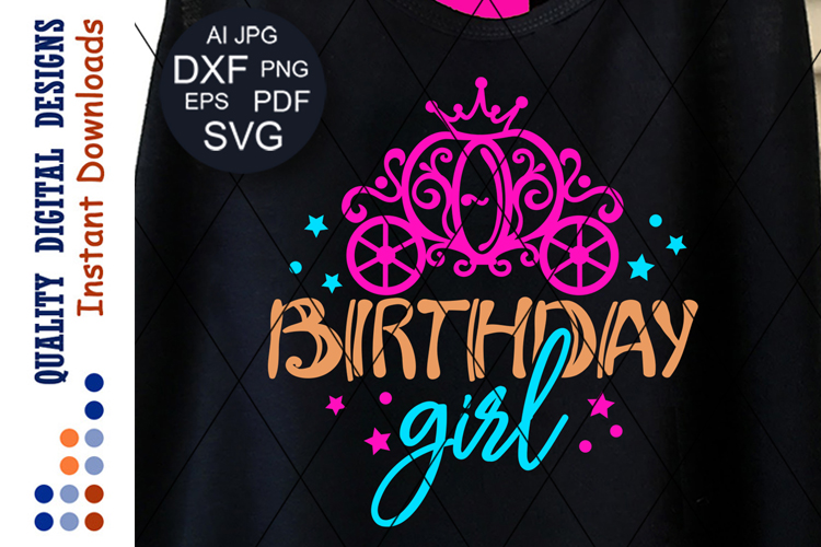 Birthday girl svg files sayings Princess carriage clipart example image 1