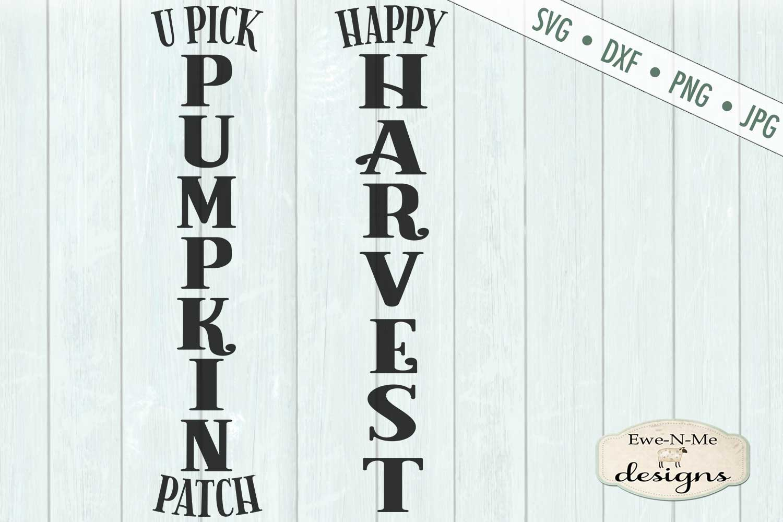 Pumpkin Patch - Happy Harvest - Vertical Porch Sign SVG Cut example image 2