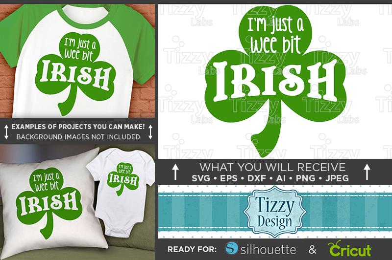 Just A Wee Bit Irish SVG - St. Patricks Day Shirt - 1080 example image 1