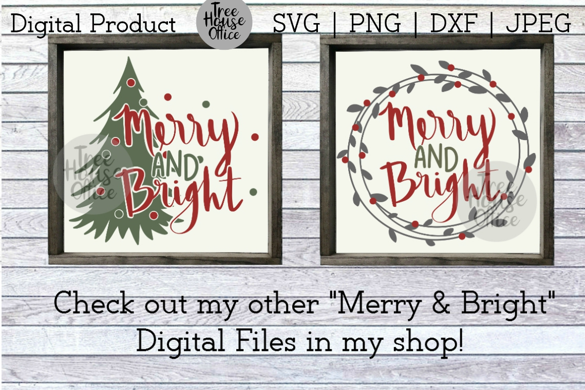 Merry & Bright Christmas Quote SVG PNG DXF Holiday Saying example image 3