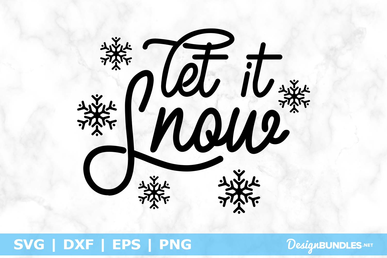 Let It Snow SVG File example image 1