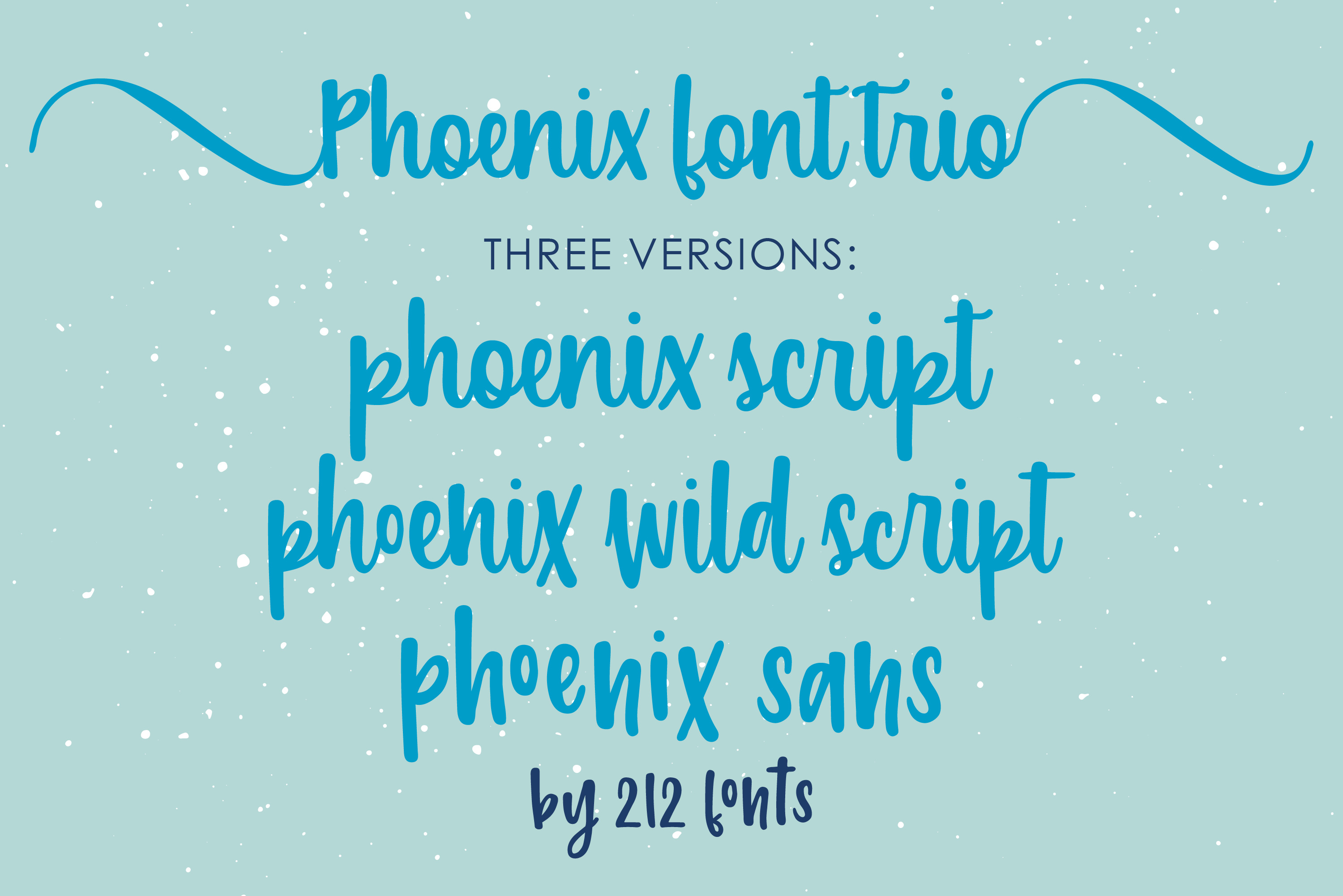 212 Phoenix Wild Font Trio of 2 scripts and sans font family example image 4