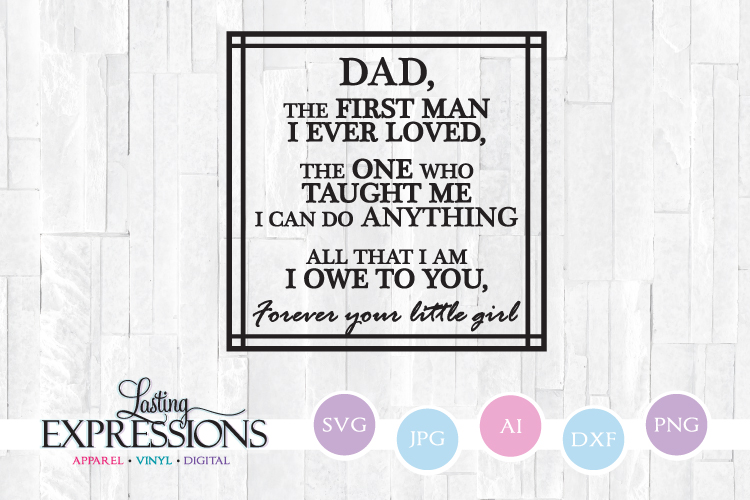Dad Saying // Forever Your Little Girl // SVG Quote example image 1