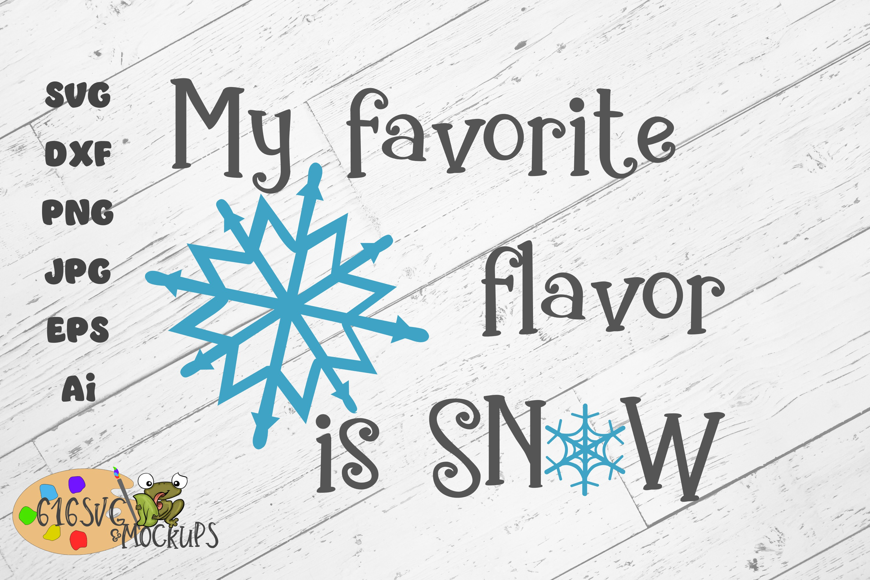 My Favourite Flavour Is Snow SVG example image 7
