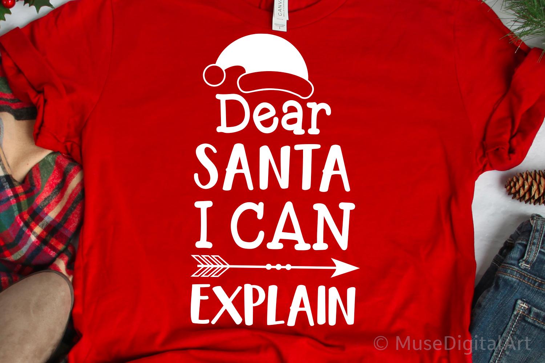 Dear Santa I Can Explain Svg, Christmas Svg, Kids Christmas example image 1
