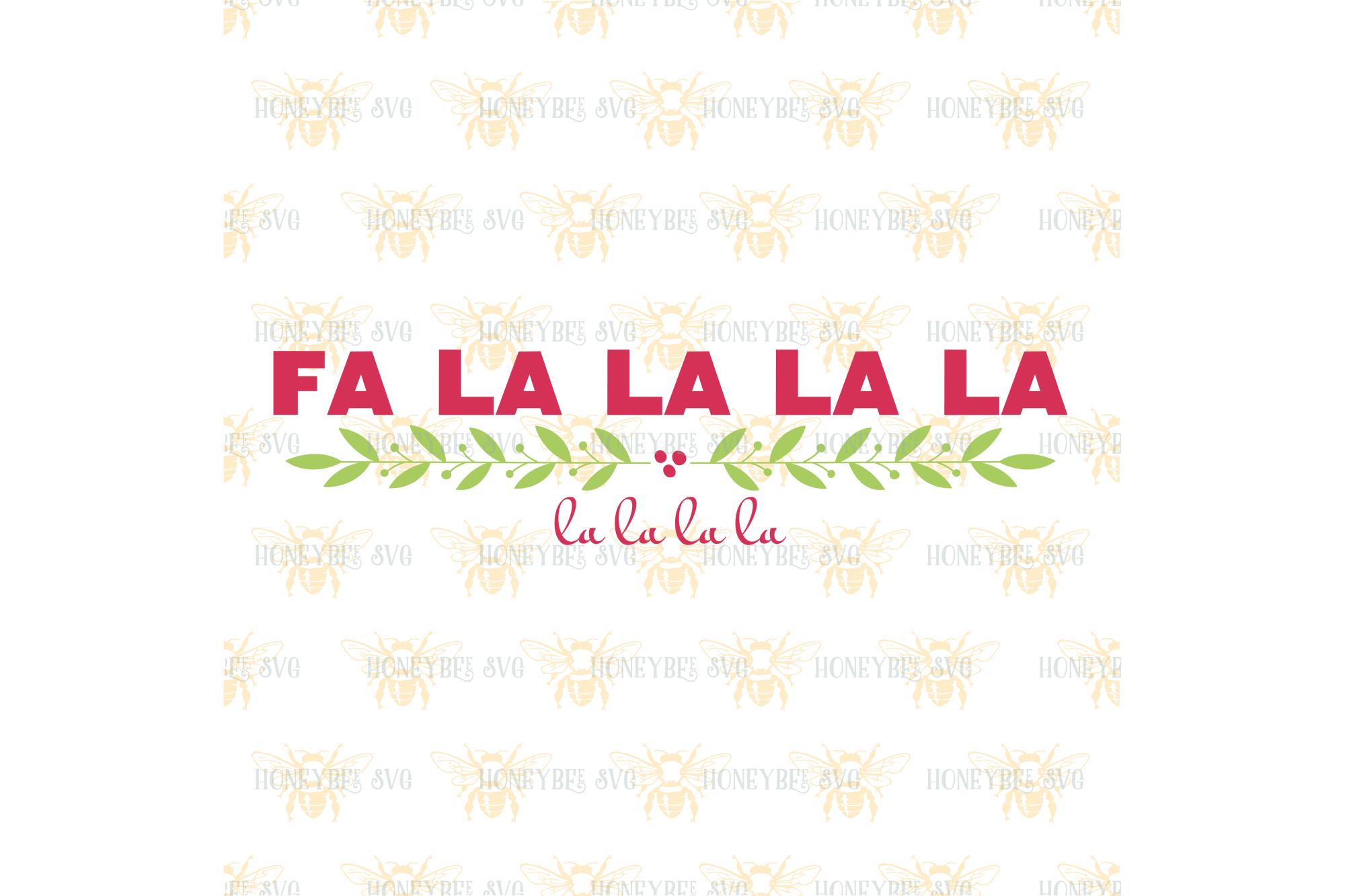 Fa La La La La svg example image 2