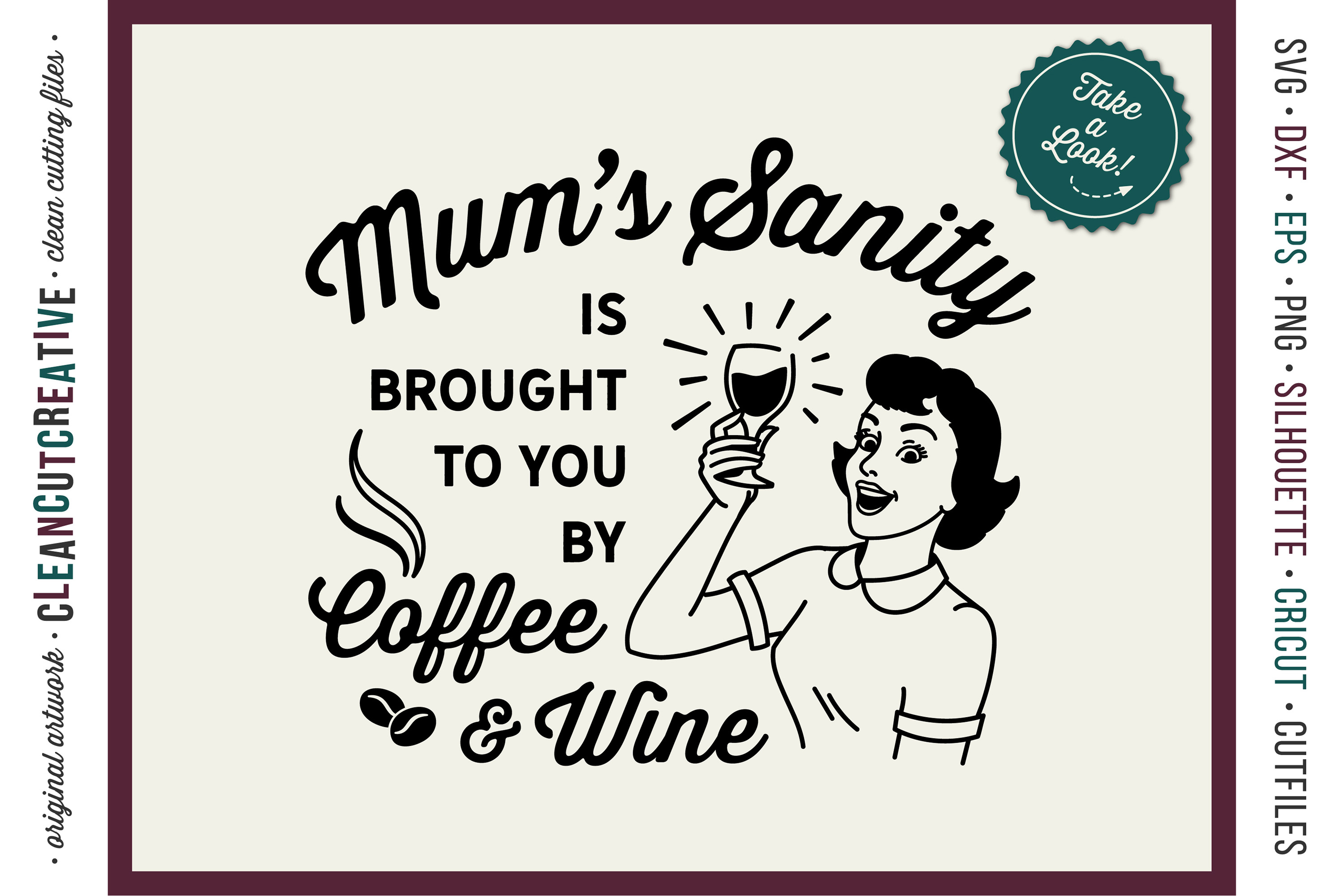 Mum funny Coffee and Wine quote retro SVG cut file for craft example image 1
