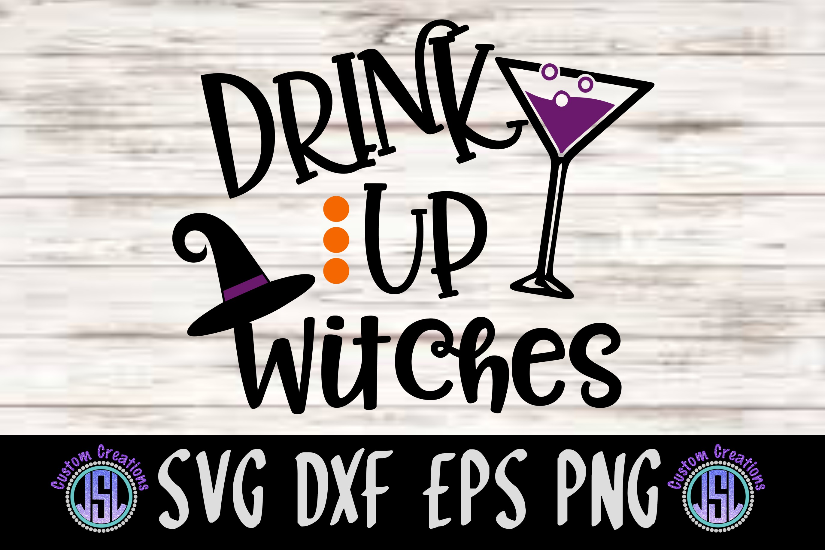 Drink Up Witches| SVG DXF EPS PNG Cut File example image 1