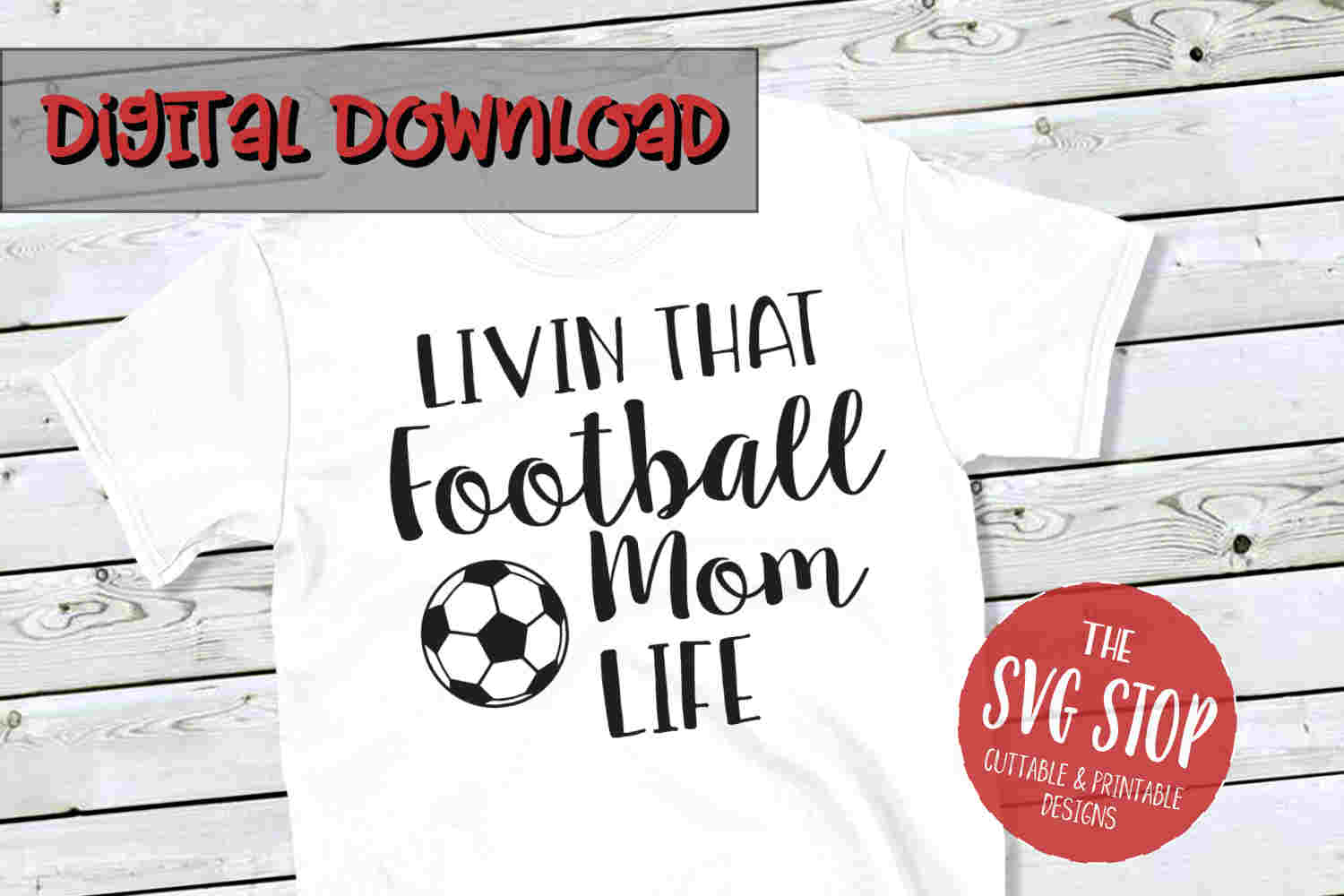 Football-Soccer Mom Life -SVG, PNG, DXF example image 1