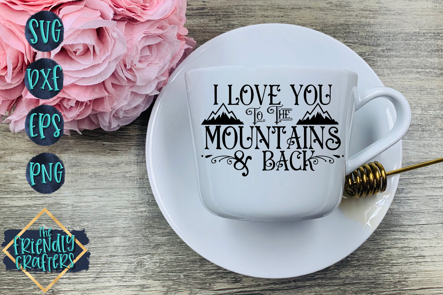 I Love You To The Mountains & Back example image 1