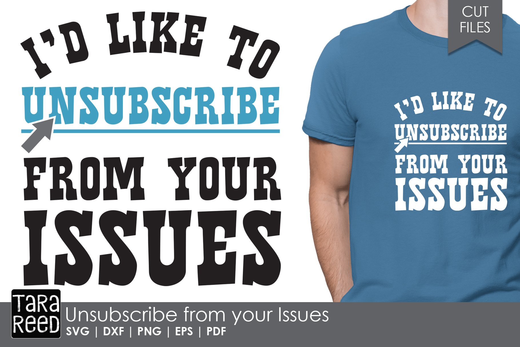 Unsubscribe from your Issues - Sarcastic SVG and Cut Files example image 1