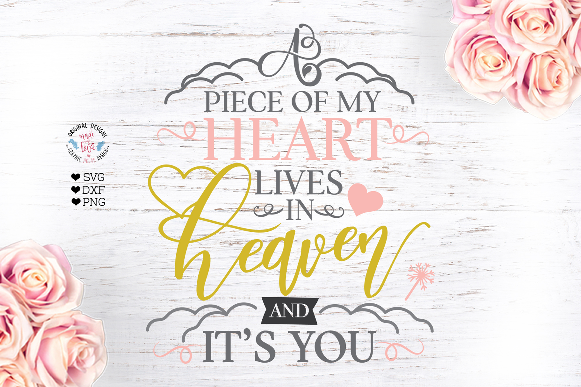 Piece of My Heart lives in Heaven Memorial Cut File example image 1