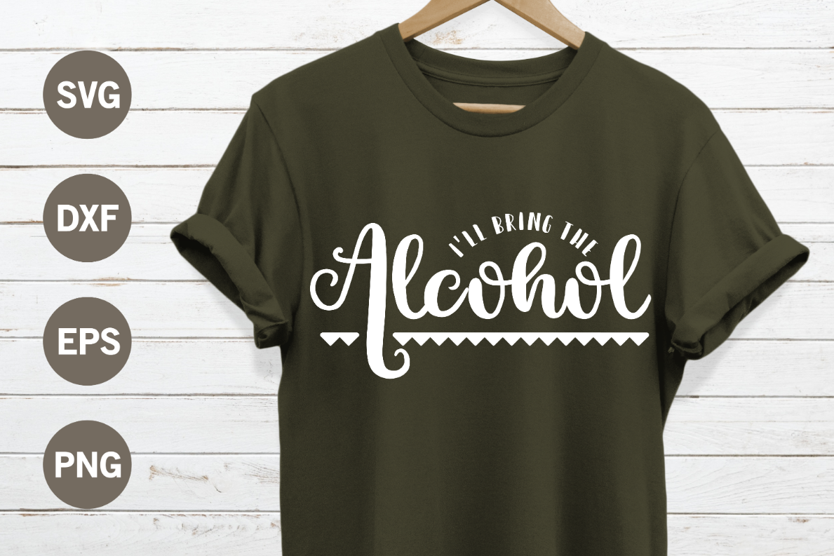 Ill bring the alcohol SVG example image 1