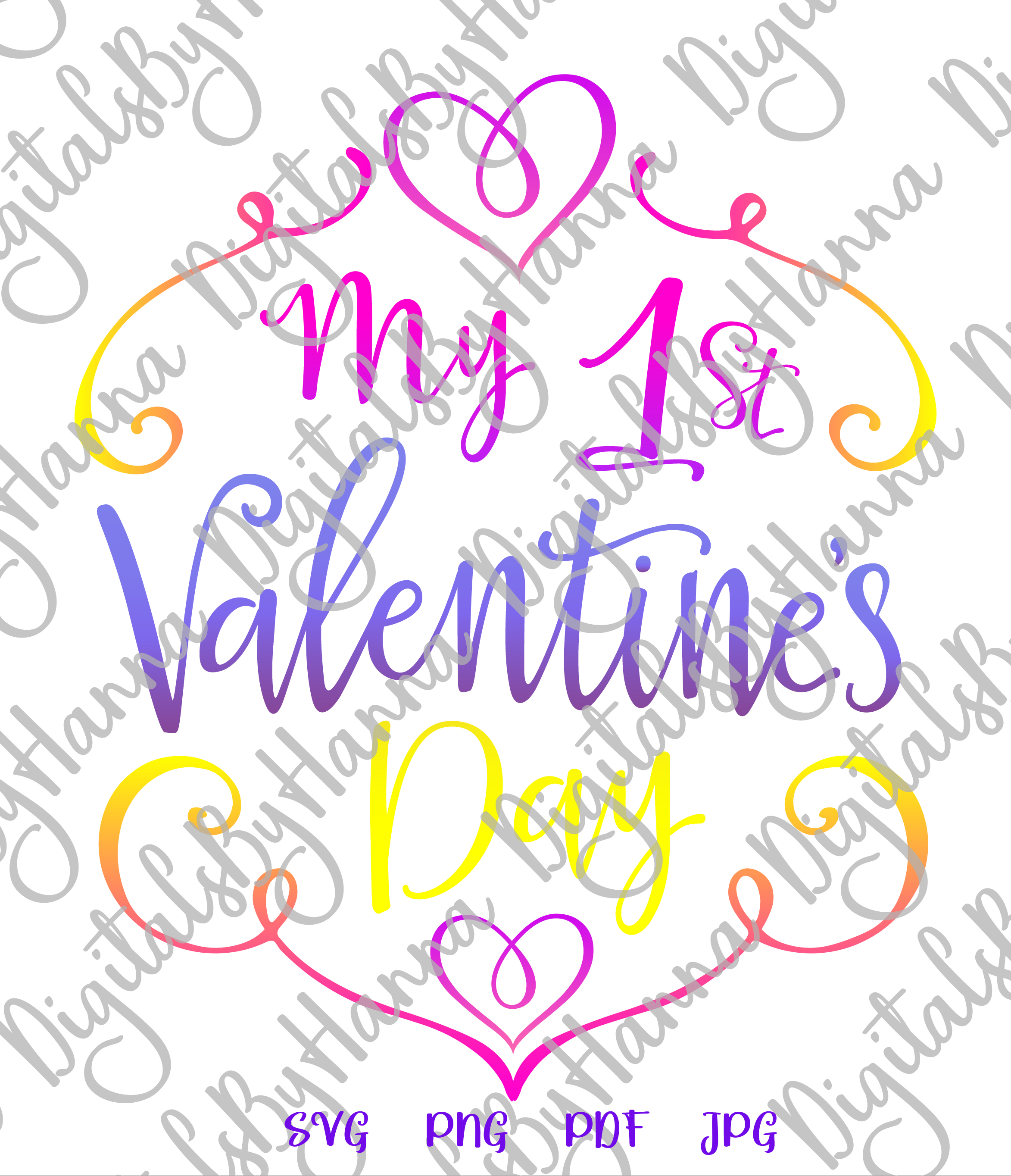 My 1st valentine's day first Year Sign Print & Cut PNG SVG example image 2