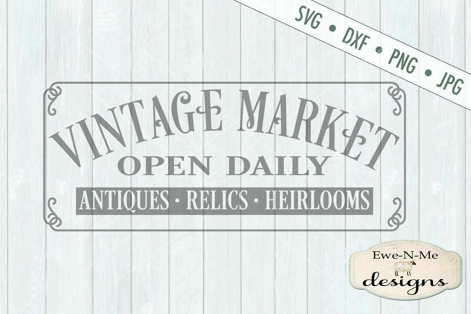 Vintage Market Open Daily - SVG DXF Files example image 2